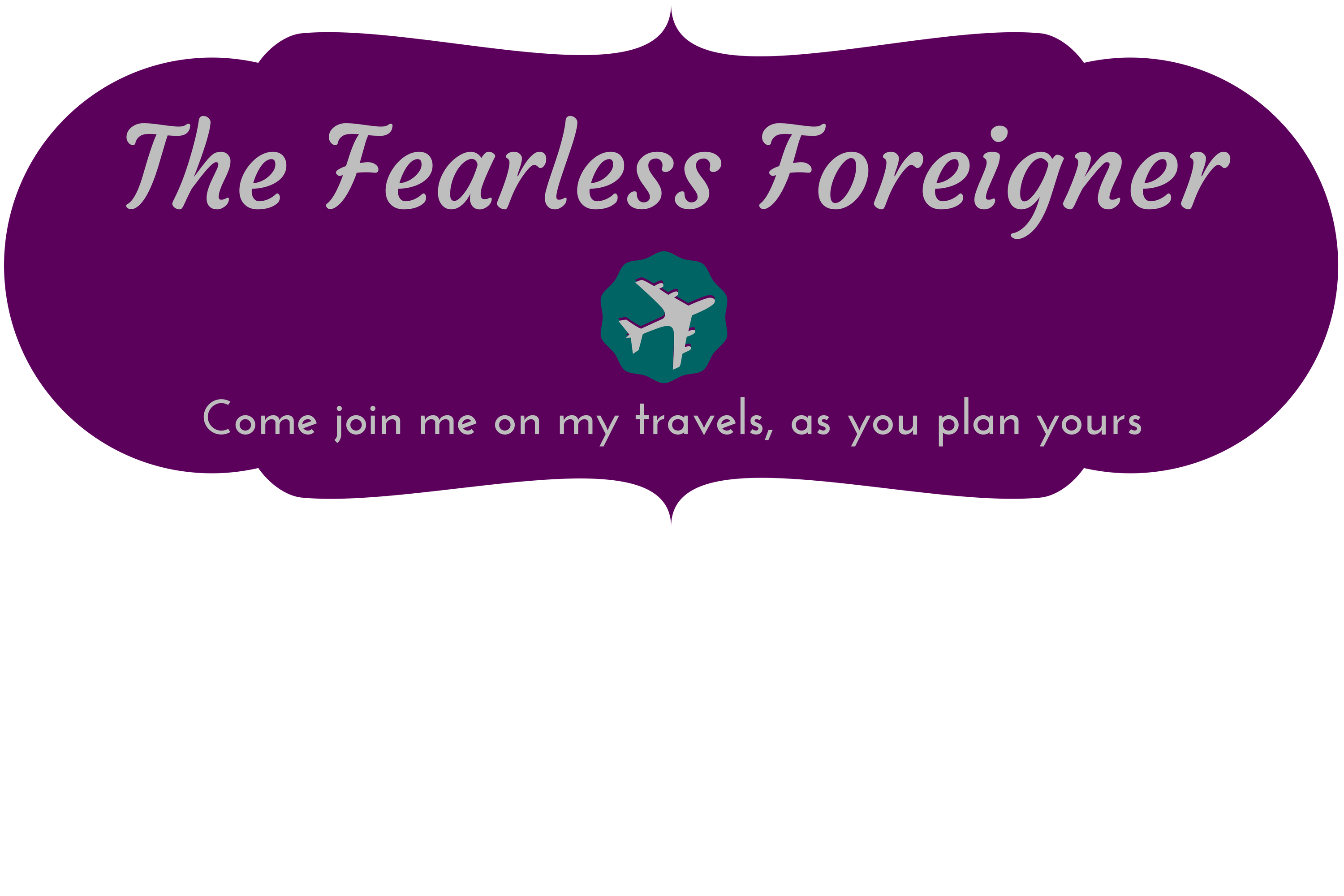 The Fearless Foreigner